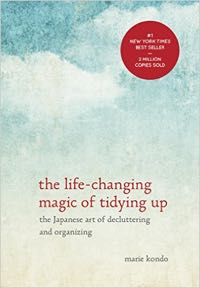 The Life-Changing Magic of Tidying Up: A review
