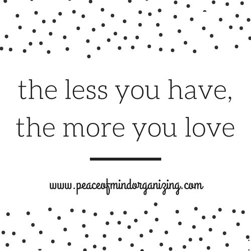 the less you have the more you love