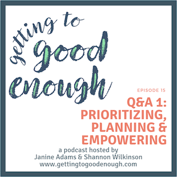 Getting to Good Enough podcast